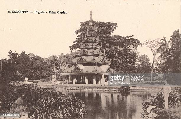 Calcutta Pagoda Eden Garden' circa 1900 Eden Gardens Calcutta India constructed in 1834 and named after Emily and Fanny Eden the sisters of Lord...