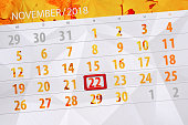 Calendar planner for the month, deadline day of week 2018 november, 22, Thursday