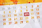 Calendar planner for the month, deadline day of week 2018 november, 16, Friday