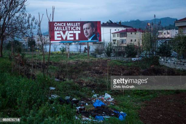 A 'EVET' campaign billboard showing the portrait of Turkish President Recep Tayyip Erdogan is seen on April 7 2017 on the outskirts of Fatsa Turkey...