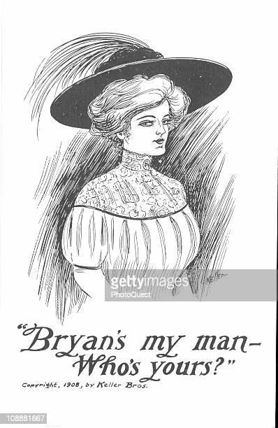 Campaign poster for presidential candidate William Jennings Bryan featuring an illustration of a fashionable young lady with the copy reading...