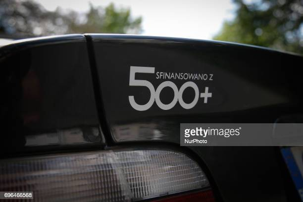 A BMW car with a sticker mocking the 500 plus family subsidy program is seen in the center of the city on 15 June 2017 The conservative government...