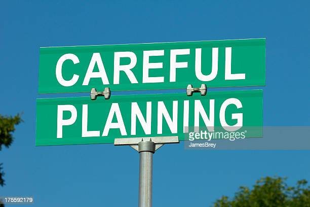 Careful Planning Street Sign