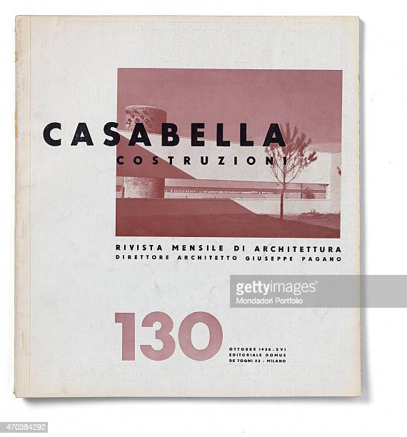 'Casabella No 130 October 1938 XVI 20th Century Arnoldo Mondadori Editore Editoriale Domus Milan 28 x 31 cm Whole artwork view On a white background...
