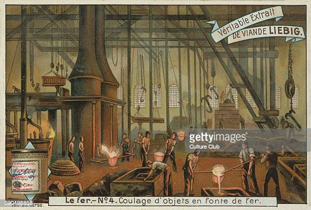 Casting iron objects ironworks scene Workers pour liquid iron into moulds From a recipe card for Liebig 's Extract of Meat