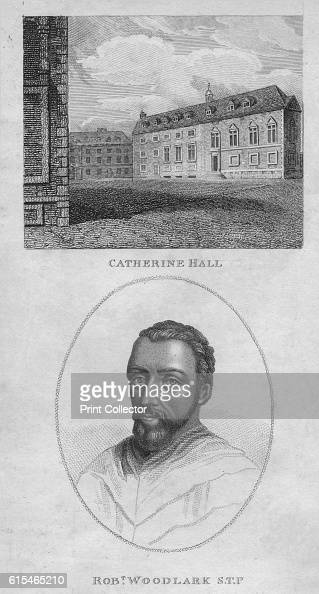 Catherine Hall Robert Woodlark STP' 1801 Robert Woodlark was the Provost of King's College Cambridge and the founder of St Catharine's Collegewhere...