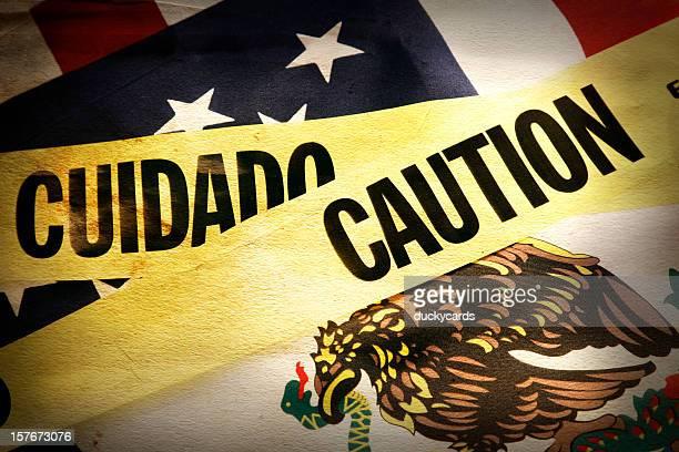 Caution on the USA Mexico Border