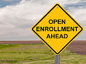 Caution Sign - Open Enrollment Ahead