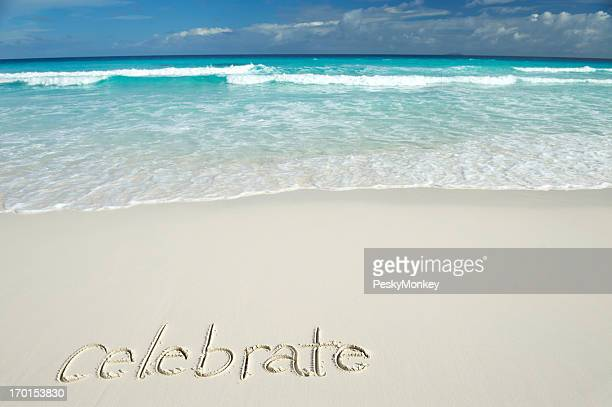 Celebrate Handwritten Message on Tropical Beach