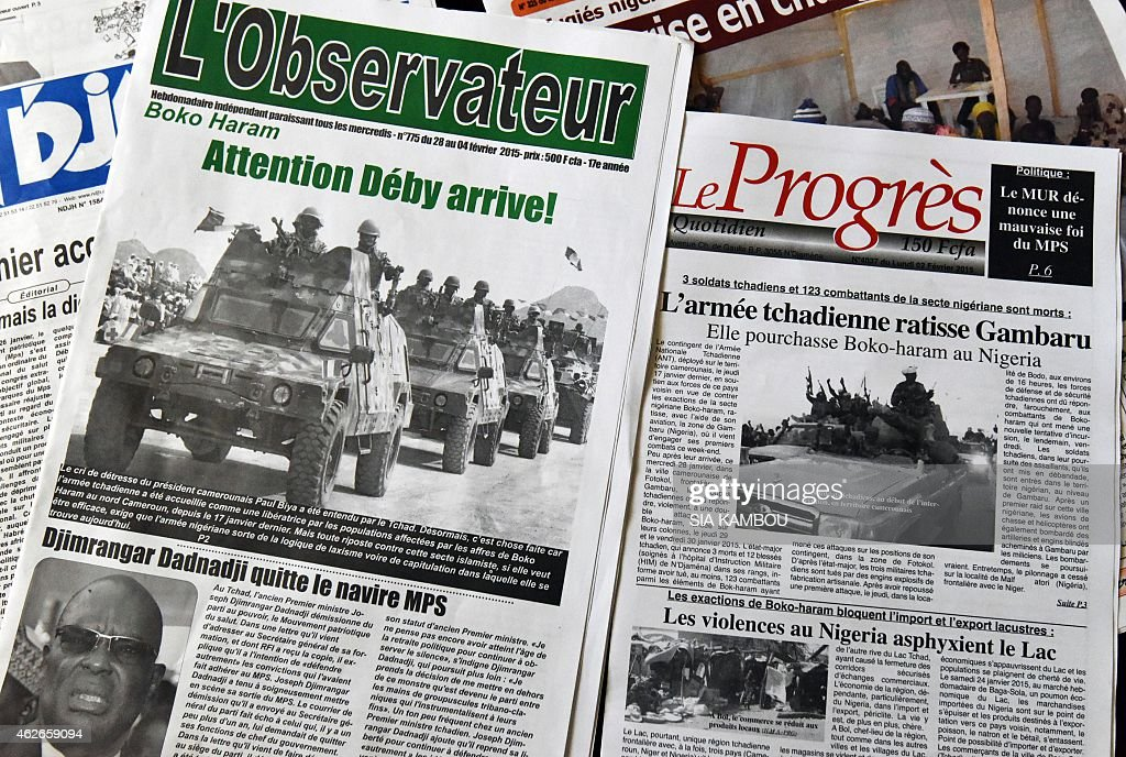 Chadian newspapers with headlines pertaining to Chad's military intervention against Nigerian Islamist group Boko Haram reading ' Look out Deby is...