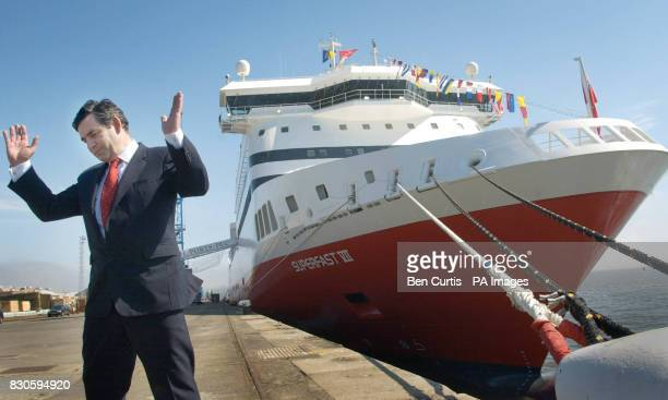 Chancellor Gordon Brown at Rosyth dockyard during arrival of the new 'Superfast VII' ferry which is planned to operate from the port to mainland...