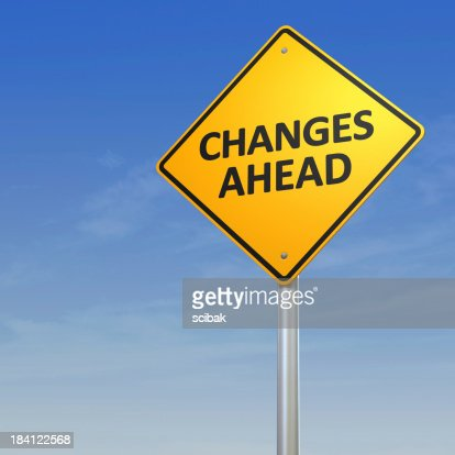 Changes Ahead - Road Warning Sign
