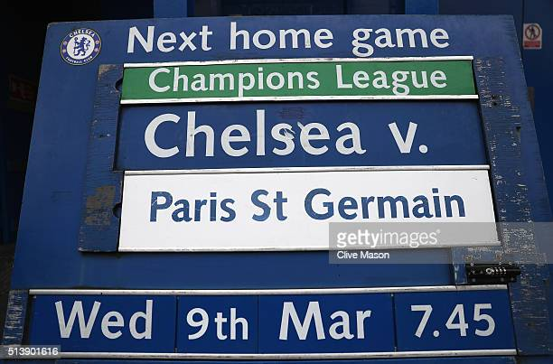 Chelsea's next home fixture against Paris SaintGermain is displayed prior to the Barclays Premier League match between Chelsea and Stoke City at...