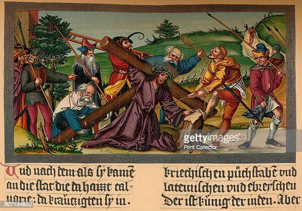 Christ on the Way to Calvary' c1530 From a German Translation of the New Testament From The World's History Volume VI Edited by Dr H F Helmolt...