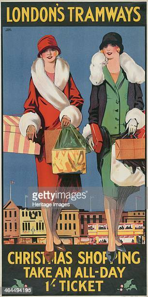'Christmas Shopping Take an AllDay 1/ Ticket' London County Council Tramways poster 1926 Showing two women wrapped up in winter coats and carrying...