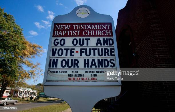 A church sign encouraging people to vote stands in an AfricanAmerican neighborhood November 3 2008 in Birmingham Alabama Birmingham along with Selma...