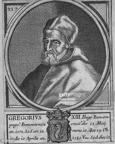 Circa 1583 Pope Gregory XIII who introduced the reformed Gregorian calendar