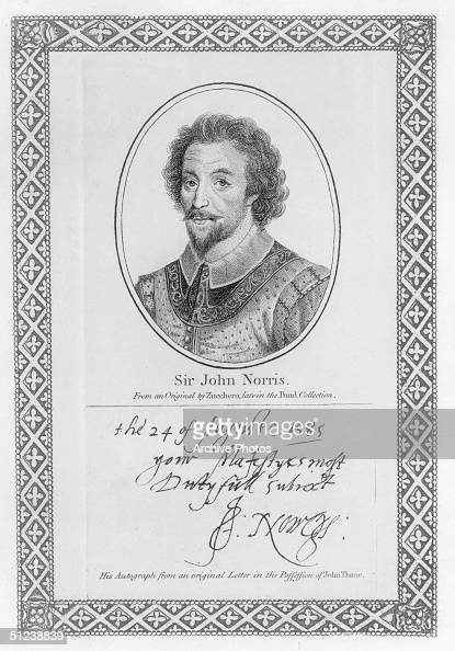 Circa 1590 Sir John Norris English soldier served under Essex in Ireland 157375 ambassador to Dutch States 1588 served with Sir Francis Drake's fleet...