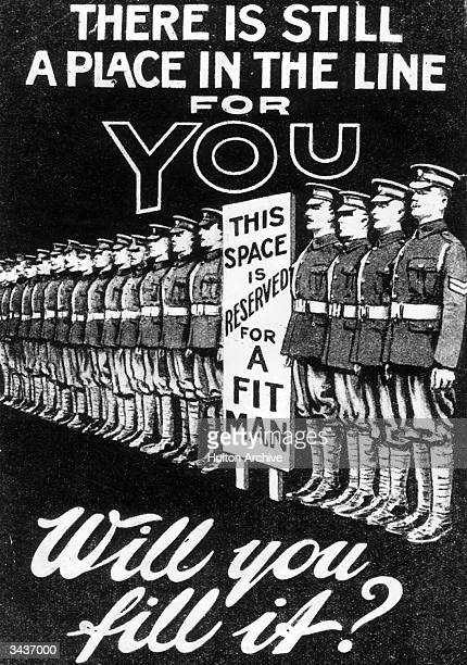 A recruiting poster early in WWI shows a row of soldiers standing beside a notice reading'This Space is reserved for a Fit Man' Words on the poster...