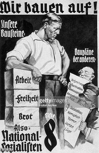 A nazi propaganda poster offering work freedom and bread as opposed to the empty promises of their opponents