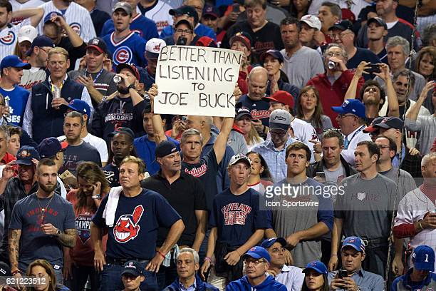 Cleveland Indians fan holds up a sign during the third inning of the 2016 World Series Game 7 between the Chicago Cubs and Cleveland Indians on...