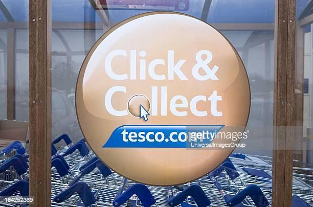 Click and Collect Tesco sign close up UK