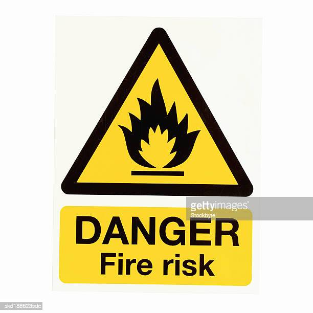 Close up of a danger fire risk sign