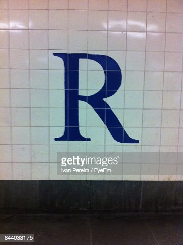 Close-Up Of Letter R On Wall