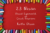 cocuk bayrami 23 nisan , Turkish April 23 National Sovereignty and Children's Day