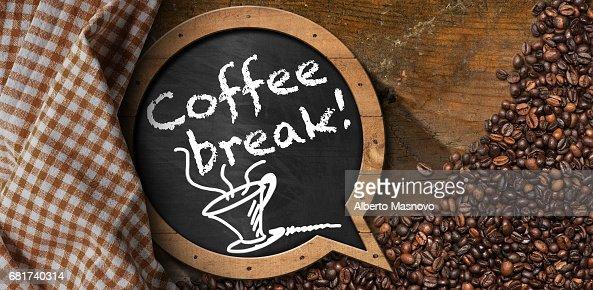 Coffee Break - Blackboard with Coffee Beans : Stock Photo