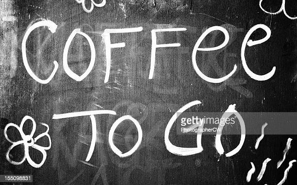 Coffee to go sign