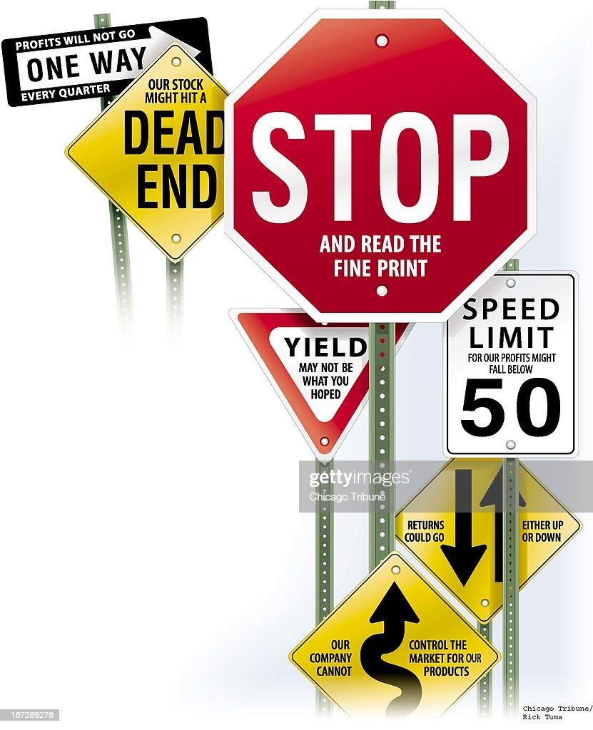 4 col x 95 in / 196x241 mm / 667x821 pixels Rick Tuma color illustration of a group of road signs displaying investment warnings 'STOP and read the...
