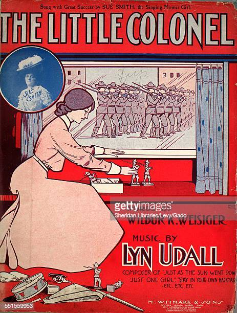 Color lithograph sheet music cover image of 'The Little Colonel' by Wilbur K Weisiger and Lyn Udall with lithographic or engraving notes reading...