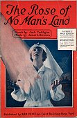 Color lithograph sheet music cover image of 'The Rose of No Man's Land Patriotic War Edition' by Jack Caddigan and James A Brennan New York New York...