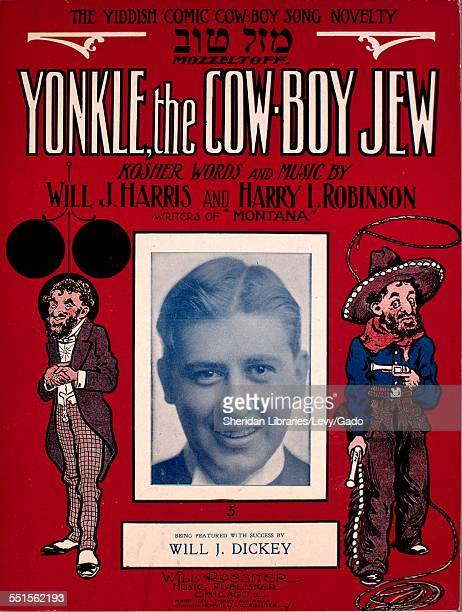 Color lithograph sheet music cover image of 'Yonkle the CowBoy Jew The Yiddish Comic CowBoy Song Novelty' by Will J Harris and Harry I Robinson with...
