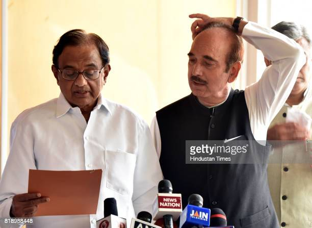 Congress MPs Ghulam Nabi Azad and P Chidambaram address the media on Kashmir issue at Parliament during the Monsoon Session on July 19 2017 in New...