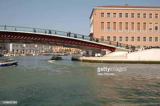 Constitution Bridge Grand Canal VeniceItaly Architect Santiago Calatrava Constitution Bridge Canal Grande Santiago Calatrava Venice Italy Partial...