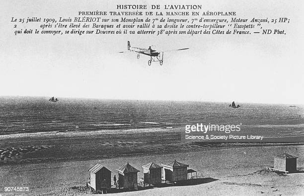 Contemporary postcard showing Louis Bleriot's 25 hp 'Type XI' monoplane flying over the French coast on its way to Dover Bleriot took off from Les...