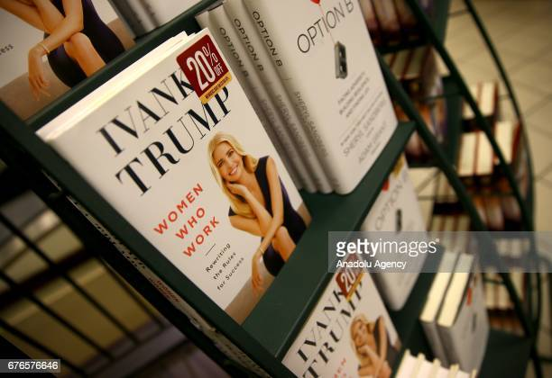 Copies of Ivanka Trump's latest book 'Women Who Work Rewriting the Rules for Success' are seen on display at a bookstore in New York United States on...
