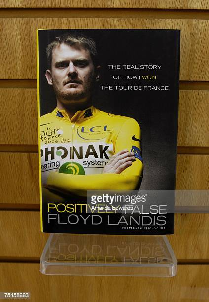 A copy of cyclist Floyd Landis's book 'Positively False' is displayed at Borders on July 17 2007 in Westwood California