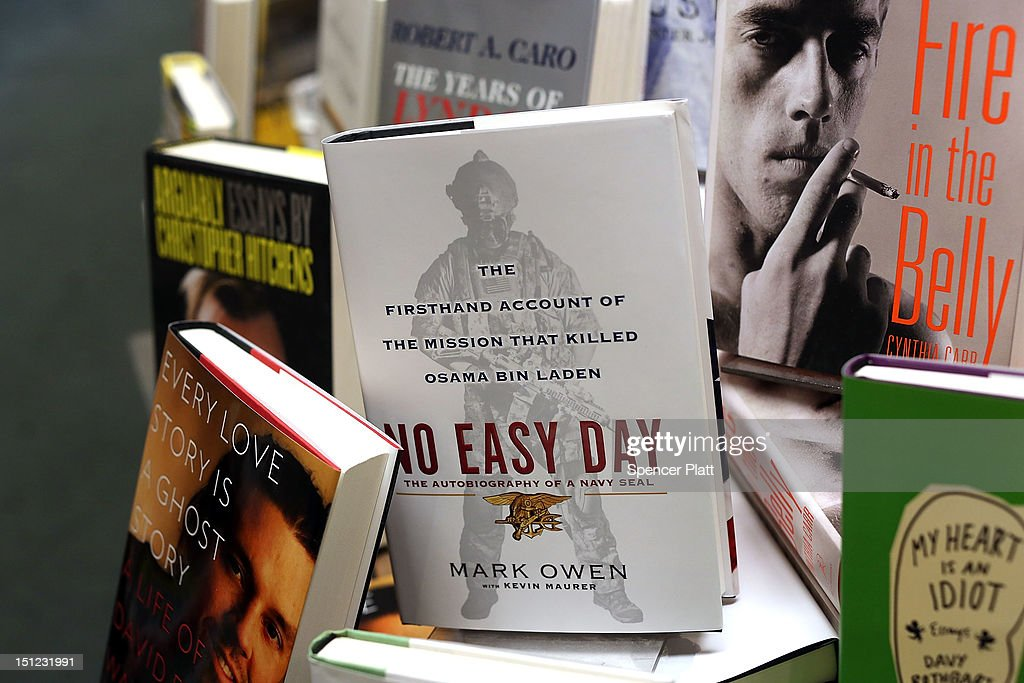 A copy of 'No Easy Day', an account of the killing of Osama Bin Laden on May 2, 2011 by the Navy SEALs who executed the mission, is viewed on the shelf of the bookstore Shakespeare and Company on September 4, 2012 in New York City. The controversial book by Mark Owen, a believed pen name for former SEAL Matt Bissonnette, was criticized by the Pentagon for breaching nondisclosure agreements.