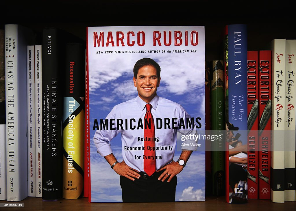 A copy of U.S. Sen. <a gi-track='captionPersonalityLinkClicked' href=/galleries/search?phrase=Marco+Rubio+-+Politician&family=editorial&specificpeople=11395287 ng-click='$event.stopPropagation()'>Marco Rubio</a>'s (R-FL) new book 'American Dreams: Restoring Economic Opportunity for Everyone' is seen at Politics and Prose bookstore January 14, 2015 in Washington, DC. The book went on sale today.