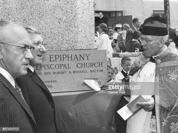 Cornerstone Laid for Episcopal Addition The Rev Robert A Russell rector of Epiphany Episcopal Church E 1st Ave and Colo­rado Blvd wields a trowel...