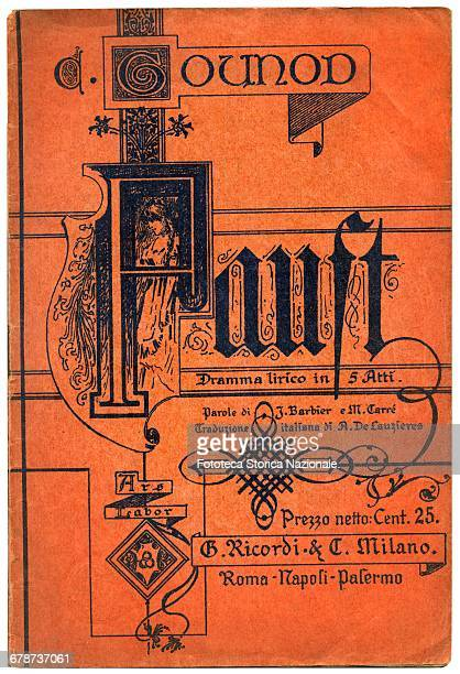 Cover of the 'Faust' booklet opera in five acts music by Charles Gounod The opera was performed for the first time at the Théâtre Lyrique in Paris on...