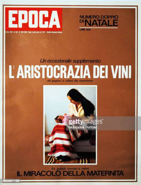 Cover of the magazine Epoca Photo features about the wine aristocracy and the miracle of motherhood 1970