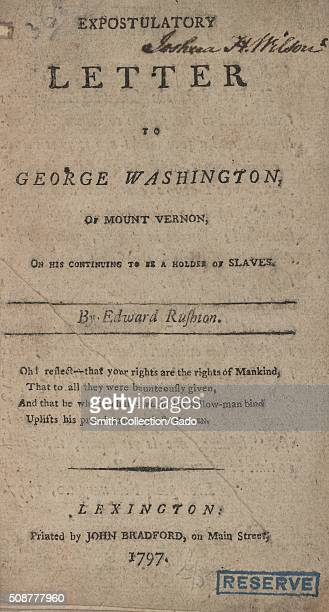 Cover to the Expostulatory Letter to George Washington of Mount Vernon on his continuing to be a holder of slaves by Edward Rushton a British...