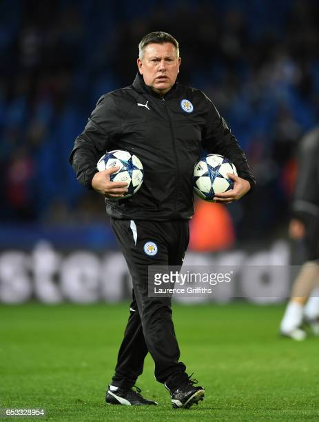 Craig Shakespeare the interim Manager of Leicester City takes charge of the pre match warm up during the UEFA Champions League Round of 16 second leg...