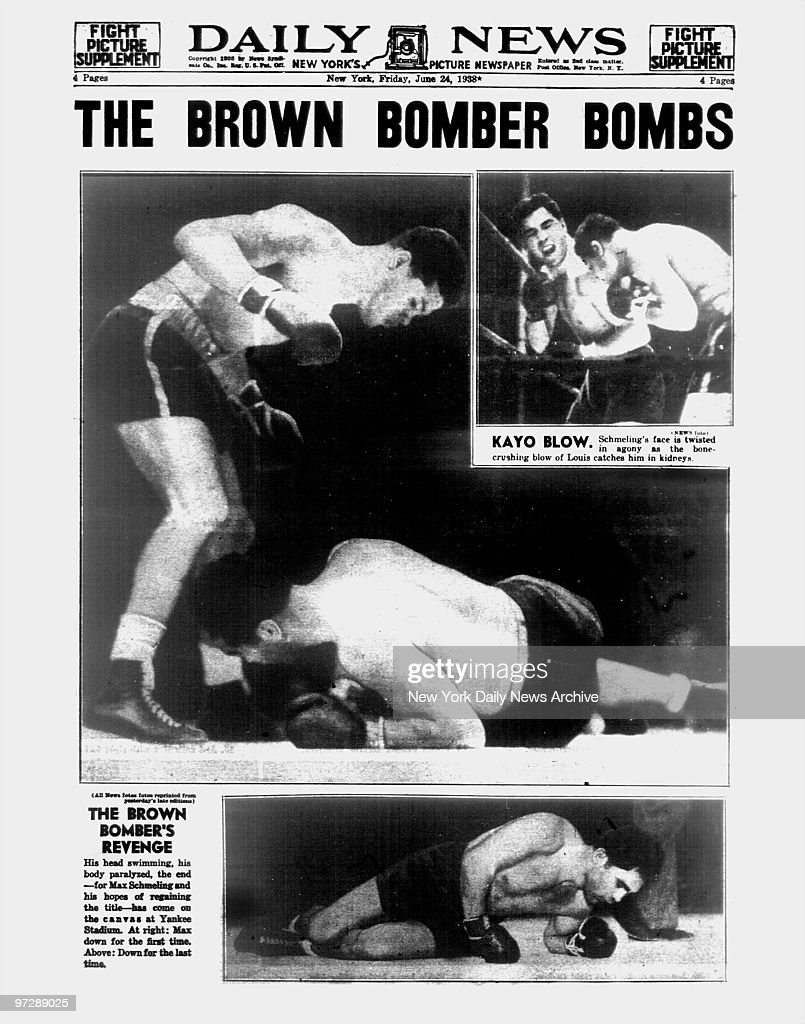Daily News back page dated June 24, 1938, Headlines: THE BROWN BOMBER BOMBS, Kayo Blow. Max Schmeling's face is twisted crushing blow of Joe Louis catches him in kidneys., The Brown Bomber's Revenge... His head swimming his body paralyzed, the end for Max Schmeling and his hopes of regaining the title has come on the canvas at Yankee Stadium. At right: Max down for the first time. Above: Down for the last time.