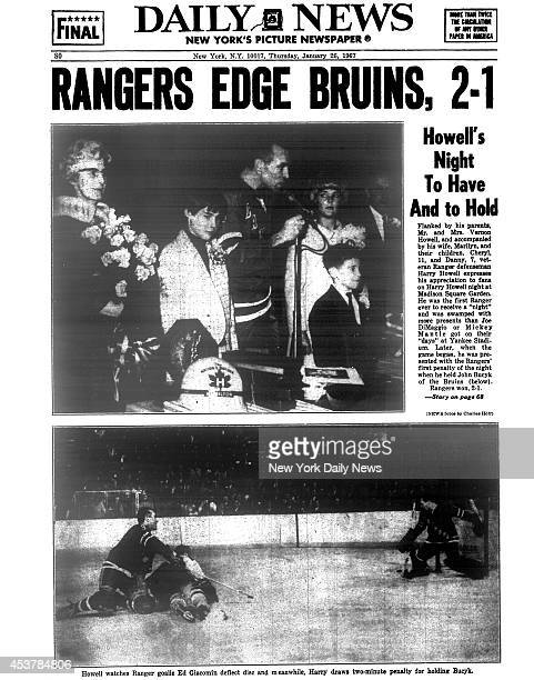 Daily News back page January 26 Headline RANGERS EDGE BRUINS 21 Howell's Night To Have And to Hold Flanked by his parents Mr and Mrs Vernon Howell...