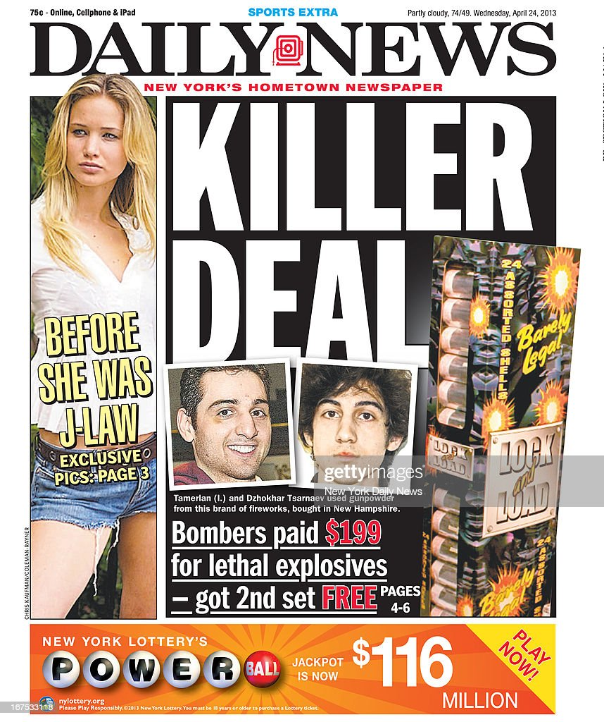 Daily News front page April 24, 2013, Headline: KILLER DEAL - Bombers paid #199 for lethal explosives - got 2nd set FREE - Tamerlan and Dzhokhar Tsarnaev used gunpowder from this brand of fireworks, bought in New Hampshire.